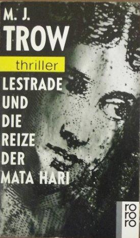 9783499429835: Lestrade und die Reize der Mata Hari.