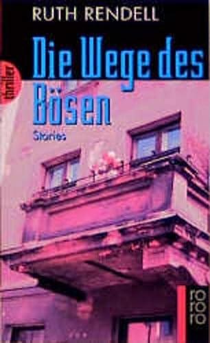 9783499429842: Die Wege des Bösen. Stories