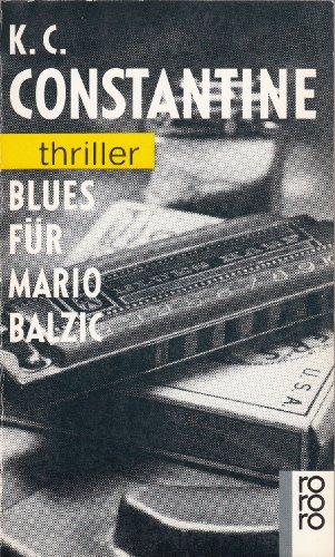 Blues für Mario Balzic. Mit einer Nach- Story: Das organisierte Verbrechen). (3499430029) by [???]