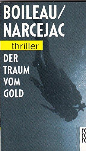 9783499430336: Der Traum vom Gold