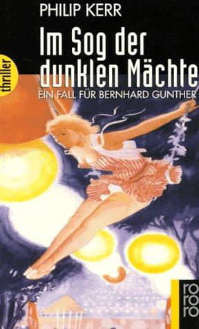 9783499431654: Im Sog der dunklen Mächte. Ein Fall für Bernhard Gunther.
