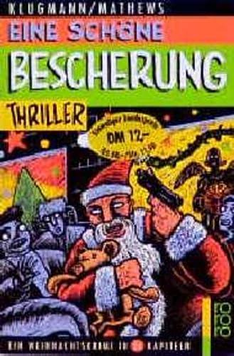 Eine schà ne Bescherung. Ein Weihnachtskrimi in: Klugmann, Norbert