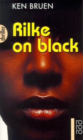 Rilke on Black. Thriller Auf deutsch (Kriminalroman)(rororo 43282)