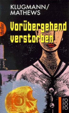 Vorubergehend Verstorben: Klugmann, Mathews