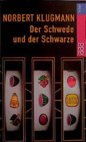 Der Schwede Und Der Schwarze (German Edition): Klugmann
