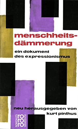 9783499450556: Menschheitsdammerung (Deutsche Literatur) (German Edition)