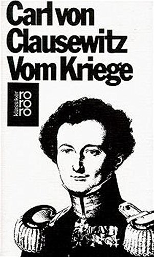 Vom Kriege: 45138: Clausewitz, Carl Von