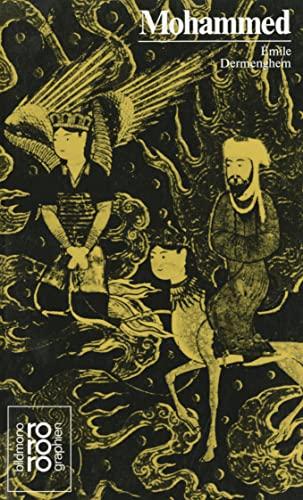 Mohammed. mit Selbstzeugnissen u. Bilddokumenten dargest. von. [Aus d. Franz. übertr. von Marc Gillod] - Dermenghem, Émile