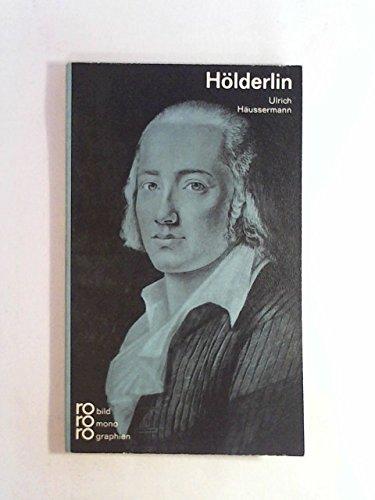 Friedrich H?lderlin. In Selbstzeugnissen und Bilddokumenten.: Hrg. Kurt Kusenberg