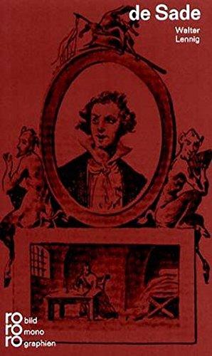 Marquis de Sade in Selbstzeugnissen und Bilddokumenten - Lennig, Walter