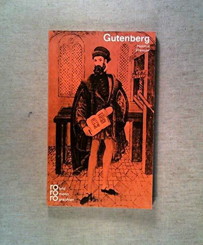 Johannes Gutenberg.: Presser, Helmut; Kusenberg,