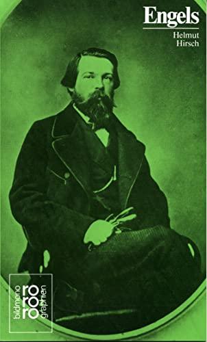 Friedrich Engels. in Selbstzeugnissen und Bilddokumenten. - Hirsch, Helmut