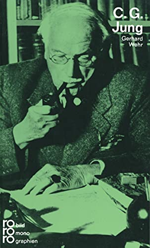 C. G. Jung in Selbstzeugnissen und Bilddokumenten. - Wehr, Gerhard