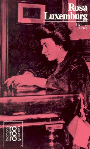 Rosa Luxemburg. - Hirsch, Helmut