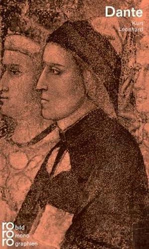 Dante Alighieri in Selbstzeugnissen und Bilddokumenten. Dargestellt von Kurt Leonhard. - Leonhard, Kurt