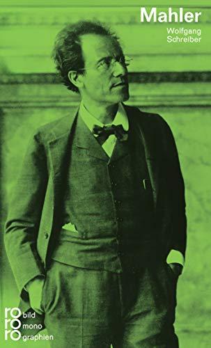 Gustav Mahler. Mit Selbstzeugnissen und Bilddokumenten; Hrsg.: Kurt Kusenberg; - Schreiber, Wolfgang