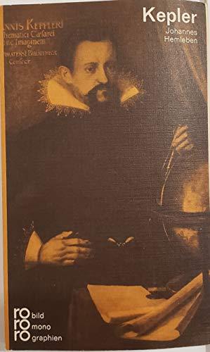 9783499501838: Johannes Kepler in Selbtzeugnissen und Bilddokumenten (Rowohlts Monographien)