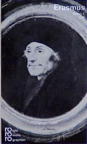 Erasmus von Rotterdam in Selbstzeugnissen und Bilddokumenten (German Edition) - Gail, Anton Jakob