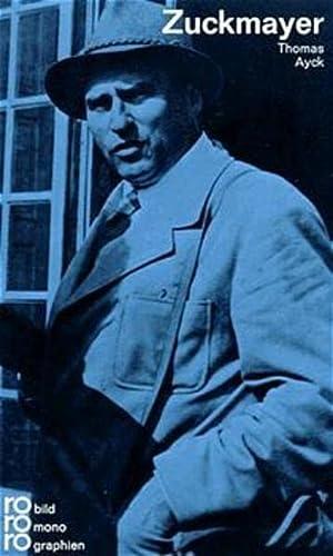 Carl Zuckmayer. mit Selbstzeugnissen u. Bilddokumenten - Ayck, Thomas