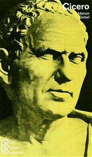 Marcus Tullius Cicero in Selbstzeugnissen und Bilddokumenten. dargest. von Marion Giebel. [Den Anh. besorgte d. Autorin] / Rowohlts Monographien ; 261 - Giebel, Marion (Verfasser)