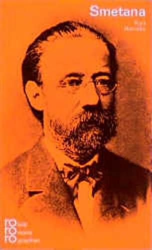 Bedr?ich Smetana in Selbstzeugnissen und Bilddokumenten (Rowohlts Monographien ; 265) (German Edition) - Honolka, Kurt