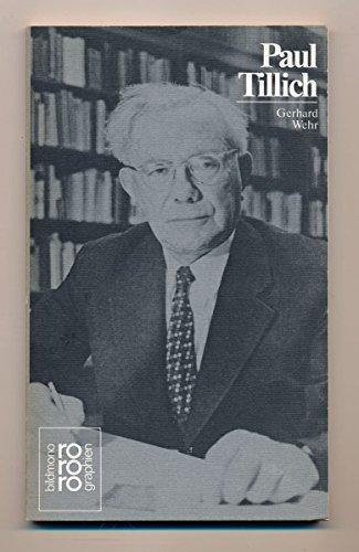 9783499502743: Paul Tillich: In Selbstzeugnissen und Bilddokumenten (Rowohlts Monographien ; 274)