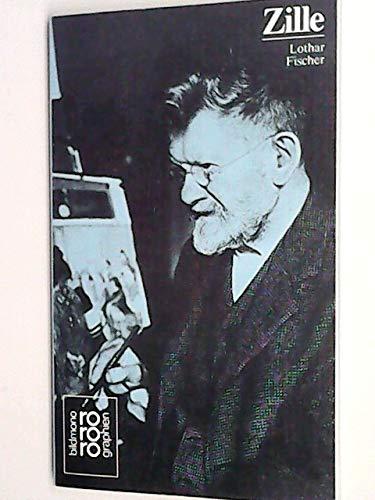 Heinrich Zille. In Selbstzeugnissen und Bilddokumenten.: Fischer, Lothar