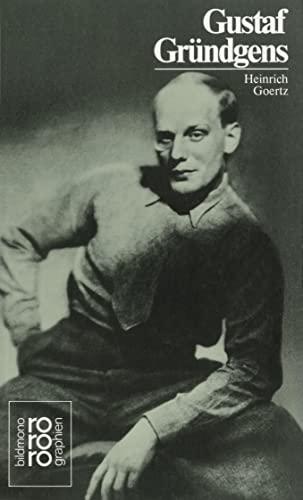 Gustaf Grundgens: In Selbstzeugnissen und Bilddokumenten (Rowohlts Monographien) (German Edition): ...