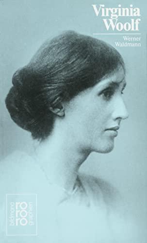 Virginia Woolf. mit Selbstzeugnissen und Bilddokumenten dargestellt von Werner Waldmann.(Rowohlts Monographien; 323) - Waldmann, Werner