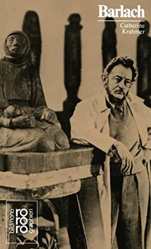 Ernst Barlach mit Selbstzeugnissen und Bilddokumenten - Krahmer, Catherine;