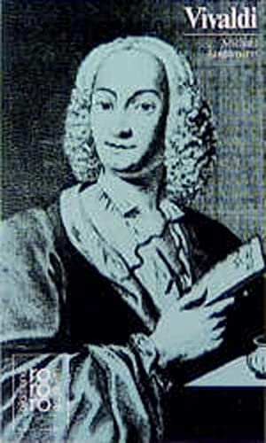 Antonio Vivaldi: Mit Selbstzeugnissen und Bilddokumenten (bp4t) - Stegemann, Michael