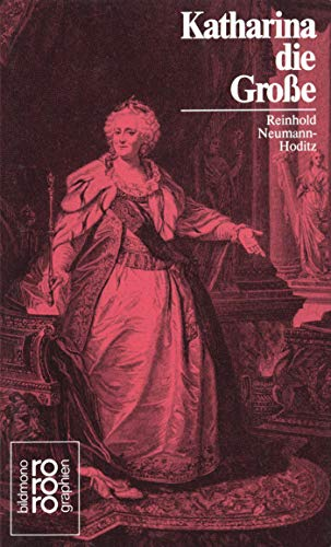 Katharina II. die Große - Neumann-Hoditz, Reinhold