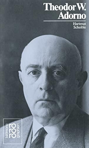 Theodor W. Adorno mit Selbstzeugnissen und Bilddokumenten (Rowohlts Monographien) - Hartmut Scheible