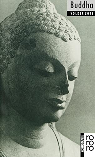 Buddha : Mit Selbstzeugnissen und Bilddokumenten - Volker Zotz