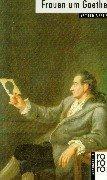 9783499504921: Rowohlt Bildmonographien: Frauen Um Goethe (Rowohlts Monographien)