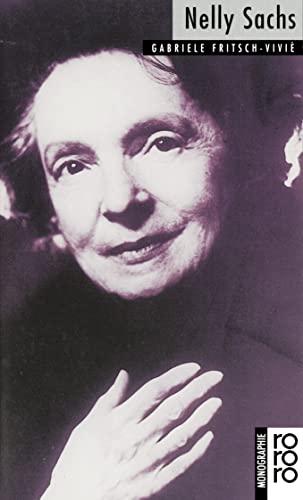 Nelly Sachs: Mit Selbstzeugnissen und Bilddokumenten - Fritsch-Vivié, Gabriele