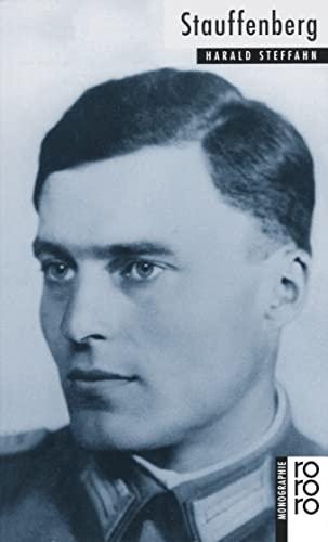 Claus Schenk Graf von Stauffenberg. dargest. von - Steffahn, Harald