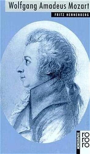 Rowohlt Bildmonographien: Wolfgang Amadeus Mozart - Hennenberg, F