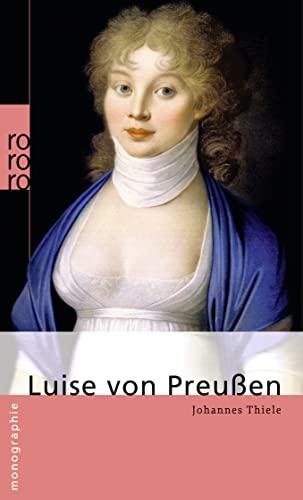 Luise von Preußen: Thiele, Johannes