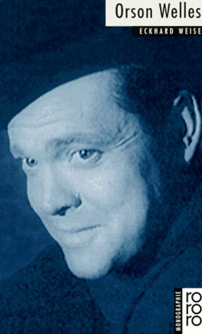 Orson Welles - Weise, Eckhard
