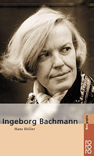 Ingeborg Bachmann. - Höller, Hans (Verfasser)