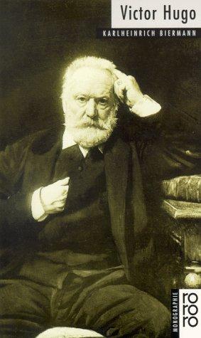 Victor Hugo. - Biermann, Karlheinrich