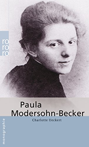 Paula Modersohn-Becker. - Ueckert, Charlotte