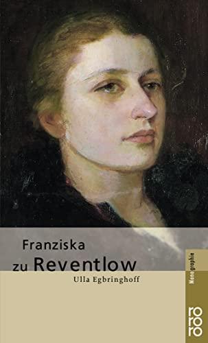 9783499506147: Franziska zu Reventlow (Rowohlts Monographien)