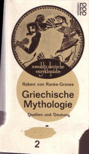 9783499551154: Griechische Mythologie II. Quellen und Deutung.