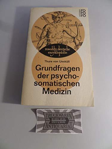 9783499551796: Grundfragen der psychosomatischen Medizin.