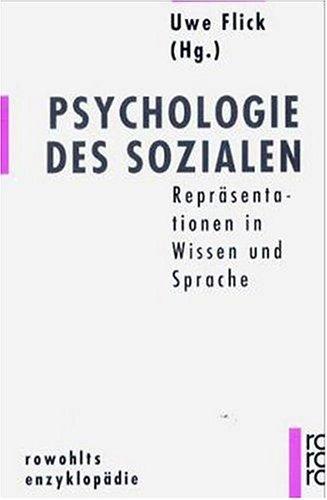 9783499555367: Psychologie des Sozialen: Repräsentationen in Wissen und Sprache (Rowohlts Enzyklopädie)