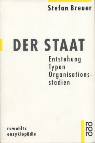 9783499555930: Der Staat: Entstehung, Typen, Organisationsstadien