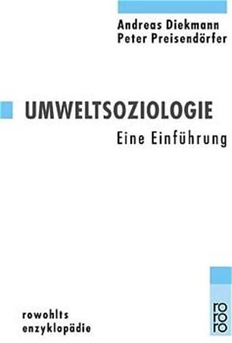 9783499555954: Umweltsoziologie: Eine Einführung