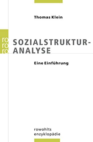 Sozialstrukturanalyse: Eine Einführung: Thomas Klein